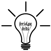 Newtown Bridge Bits; pregame mini-lessons designed to sharpen wits and improve winning ways